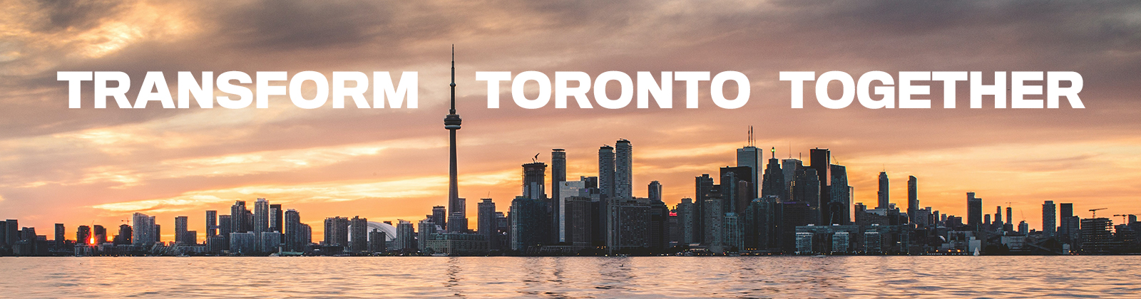 Transform Toronto Together Skyline
